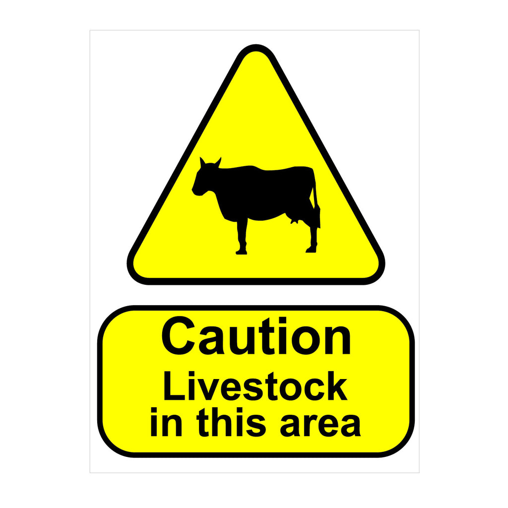 Caution Livestock In This Area