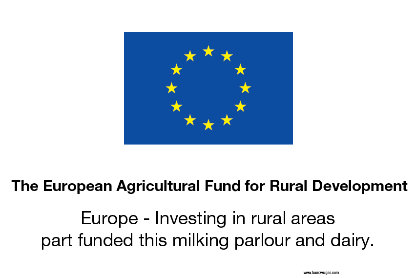 EU Funded by sign for Milking parlours and other dairy enterprises