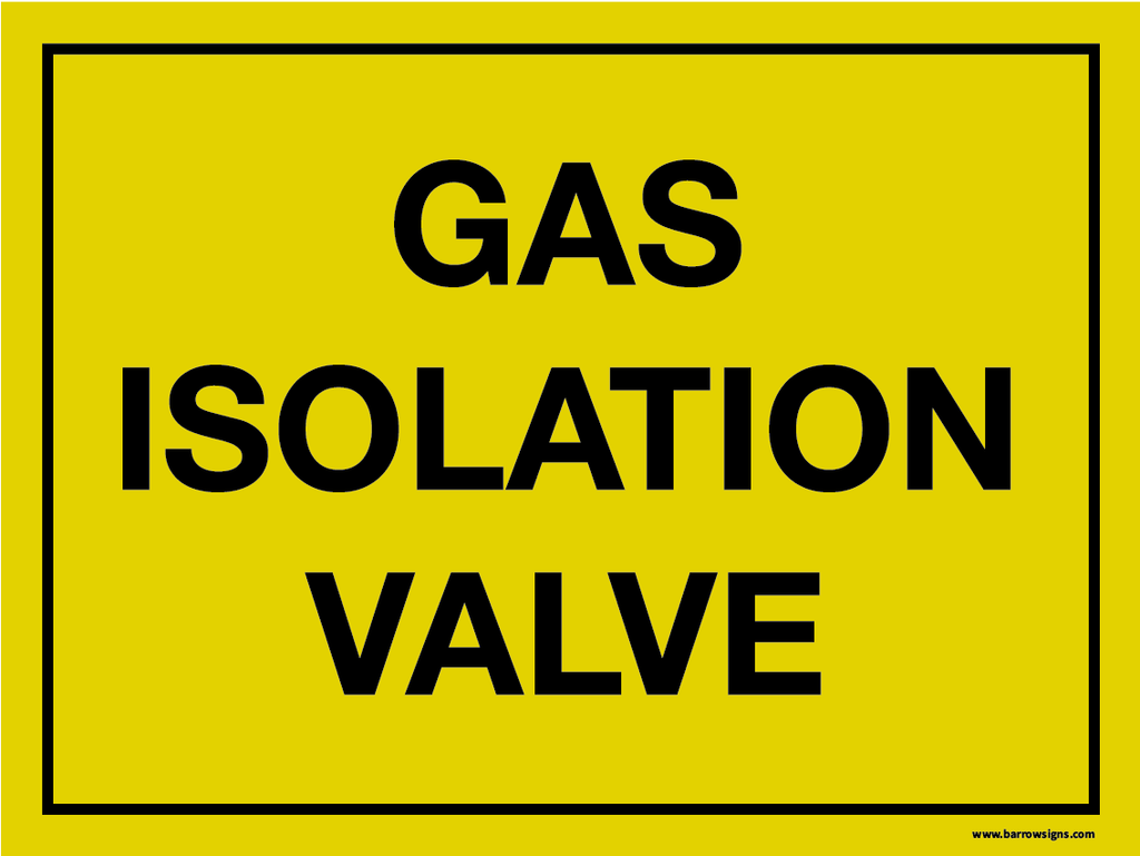Gas Isolation Valve Sign
