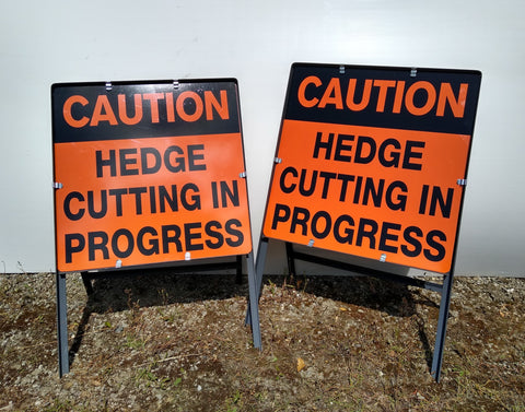 2 x Hedge Cutting in Progress Signs on Steel Frame