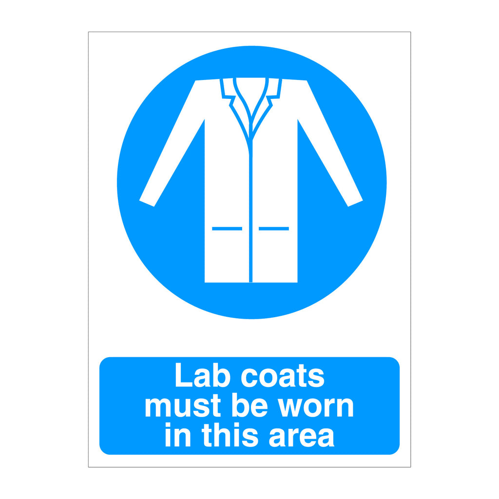 Lab Coats MUst Be Worn Sign