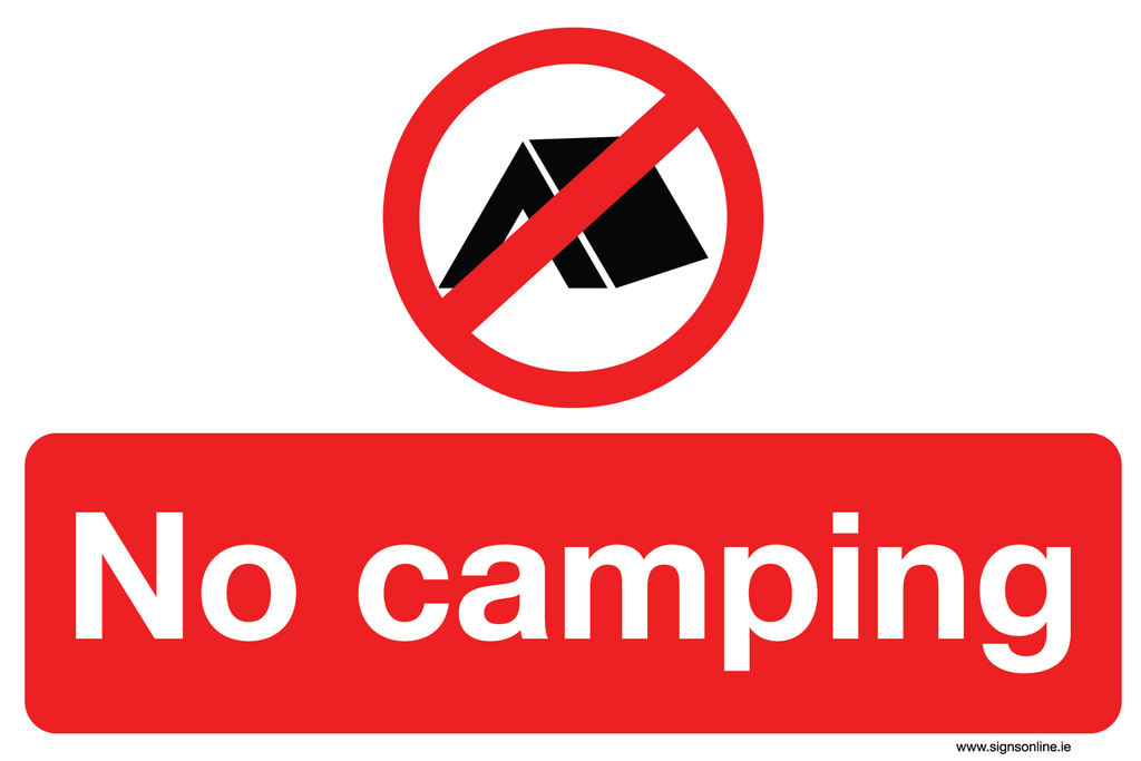 No camoping signs available to buy online at www.signsonline.ie