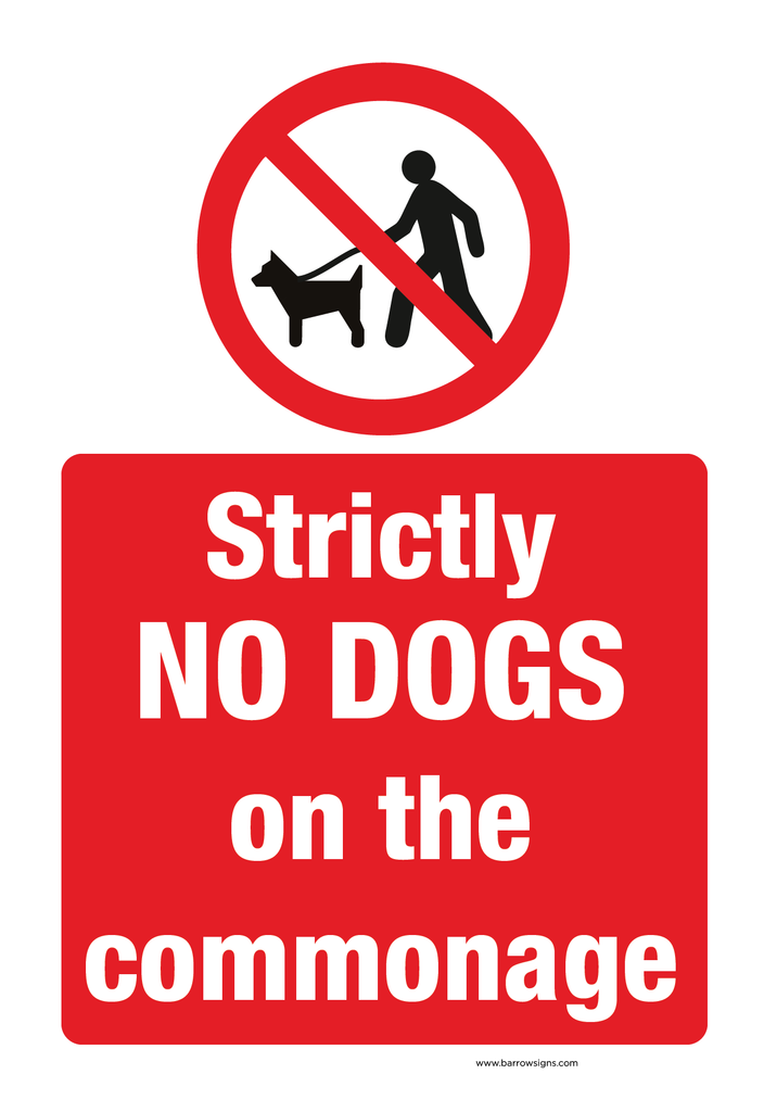 Strictly No Dogs on the Commonage