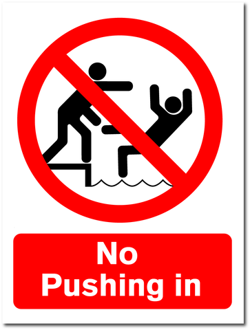 No Pushing In