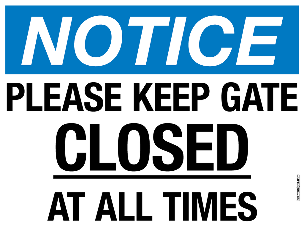 Please Keep Gate Closed Sign in stock and available to buy online from www.signsonline.ie
