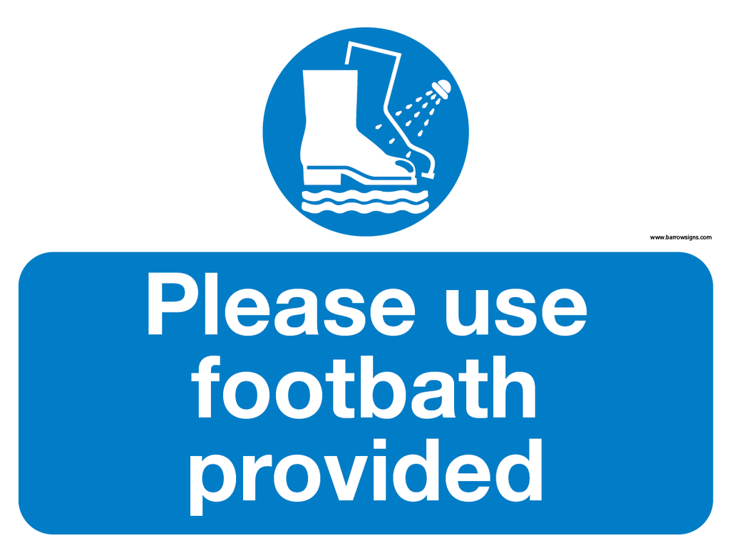 Please Use Footbath Provided