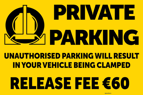 Private Parkign sign with wheel clamping warning. availabel to buy online and for immidiate delivery from www.signsonline.ie