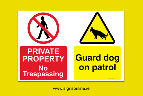 Private Property - No Trespassing Guard Dog on Patrol