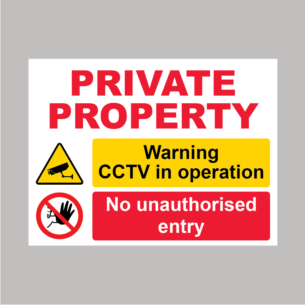PRIVATE PROPERTY, NO UNATHORISED ENTRY, CCTV IN OPERATION sign from Barrow Signs, Camolin, Gorey, Wexford, Dublin Ireland