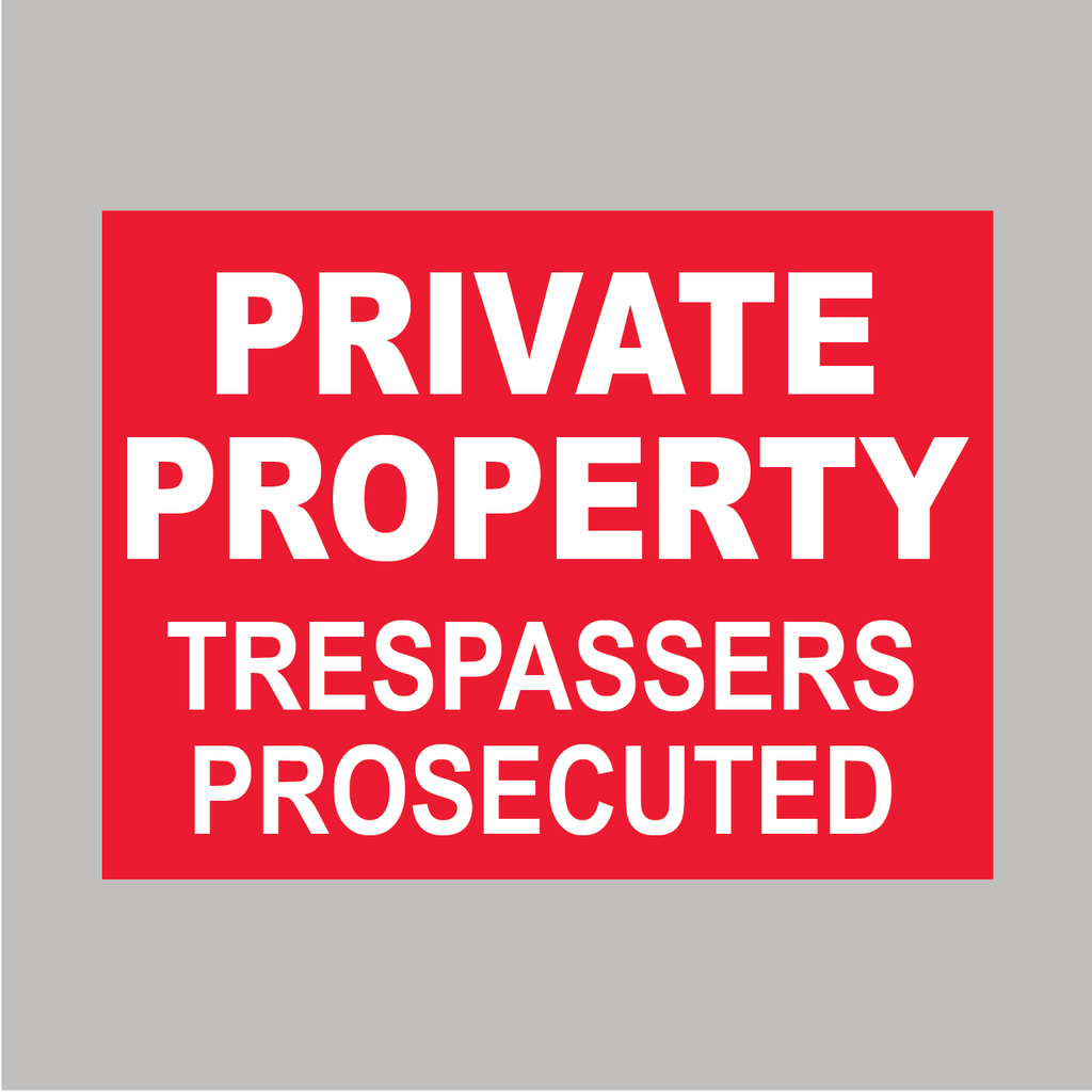 Private Property Trespassers Prosecuted Sign for sale online from www.barrowsigns.com