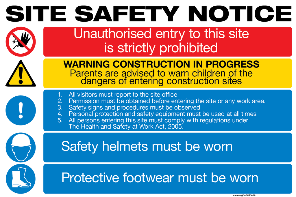 Generic site safety notice for all constuction and civil engineering projects, available from Signs Online and to order at www.signsonlin.ie