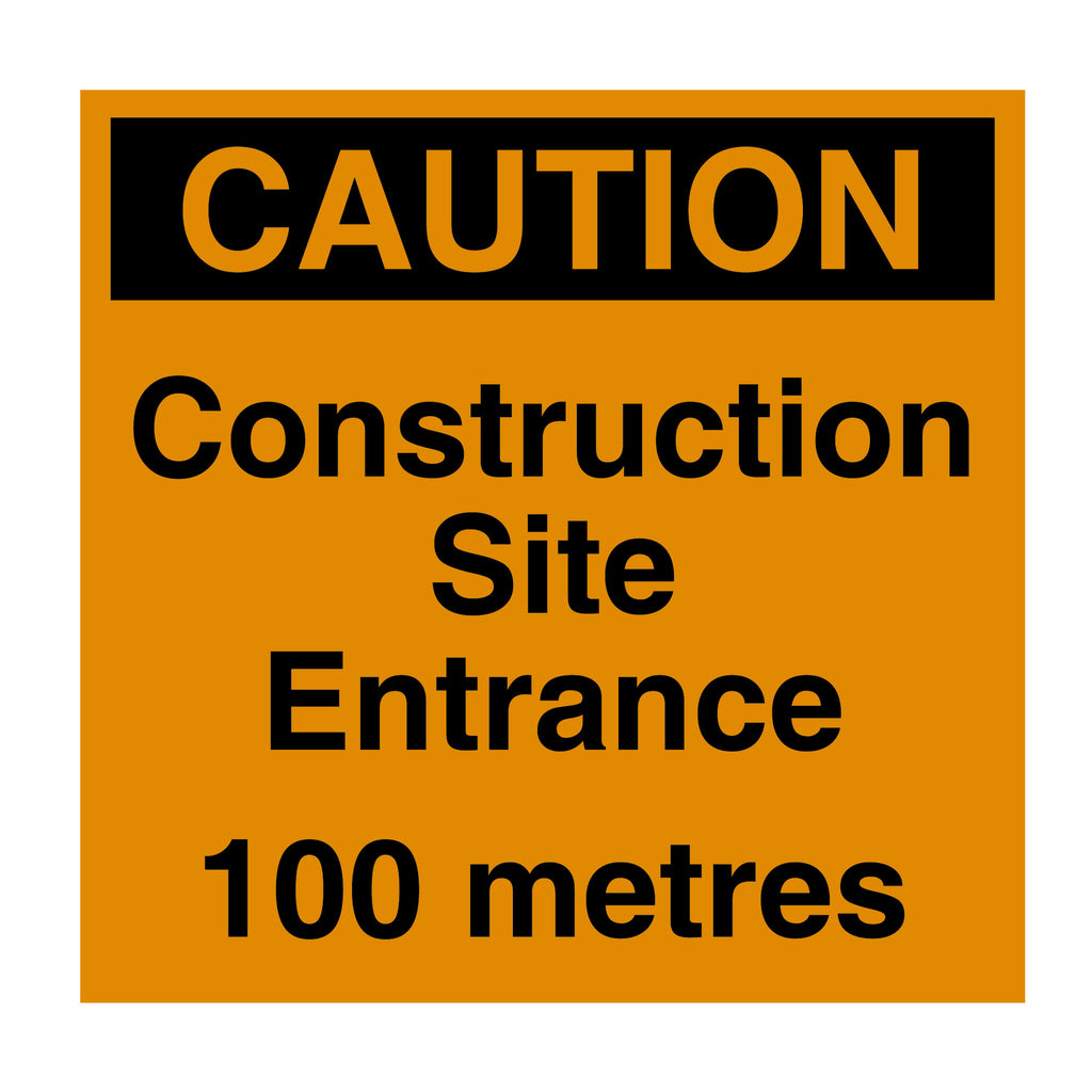Construction Site Entrance 100m ahead sign, orange with black text