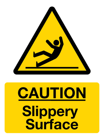 Caution - Slippery Surface