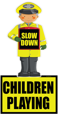 Slow Down - Children Playing Road Safety Warning Sign