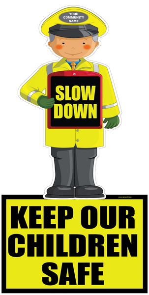 Slow Down and Keep Our Children Safe Road Safety Sign available for  delivery from www.signsonline.ie