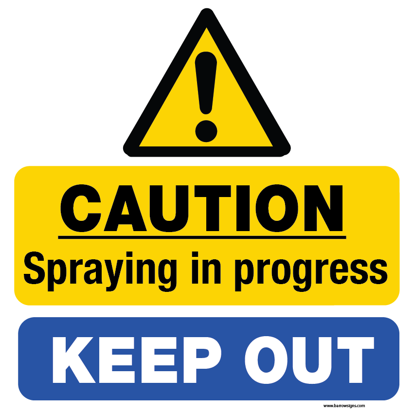 Spraying in progress - keep out
