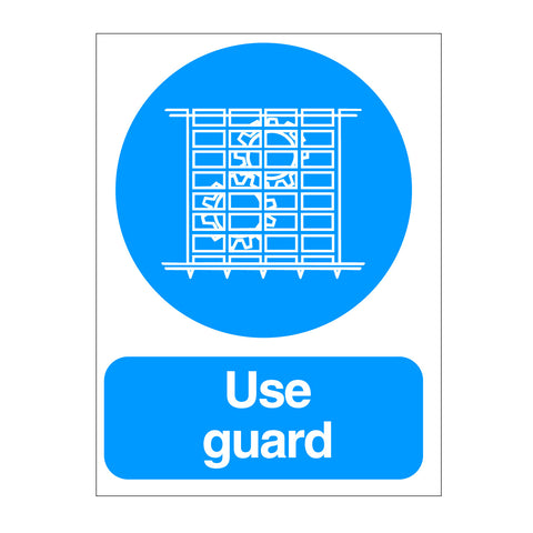 Use Guard Sign