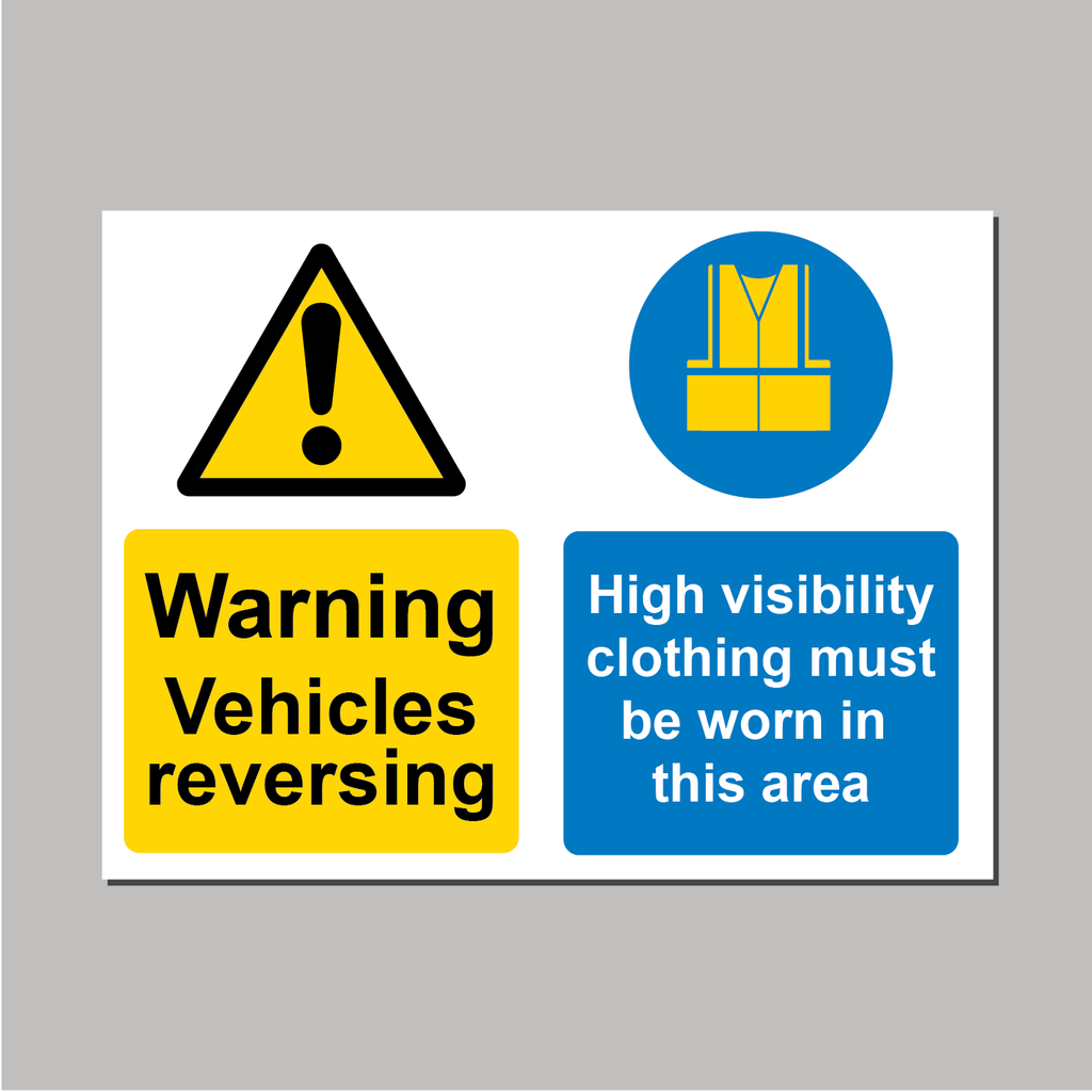 Warning Vehicles Reversing - High Viz Clothing Must Be Worn Sign from Barrow Signs