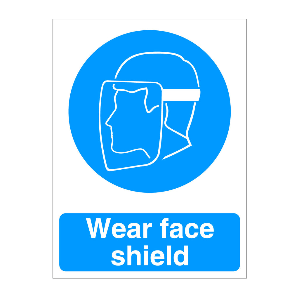 Wear Face Shield Safety Sign