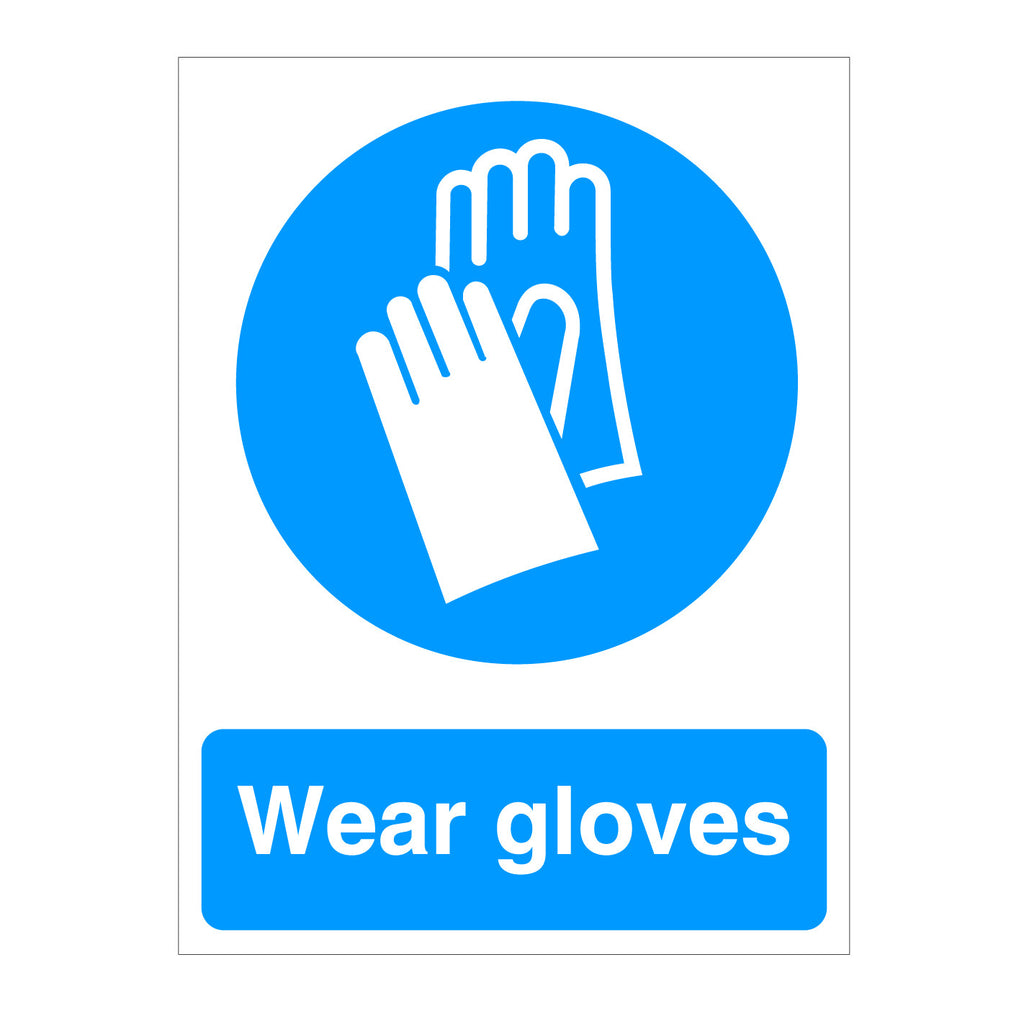 Wear Safety Gloves Sign