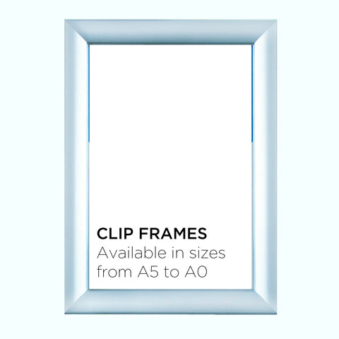 Aluminium Clip Frame or Snap Frame in sizes from A5 to A0