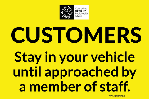 Customers stay in vehicle sign available to buy online at www.signsonline.ie