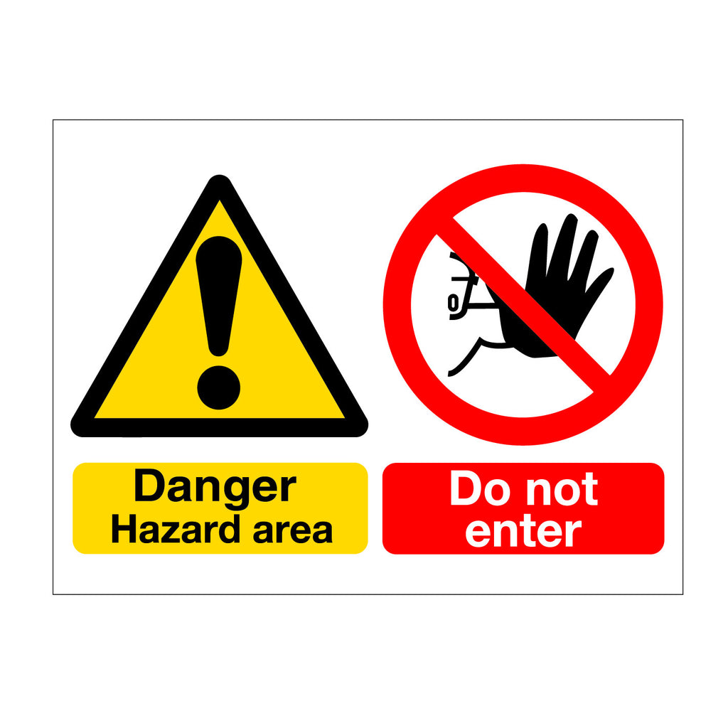 DANGER ! Hazard Area, Do Not Enter Sign  available online at Signs Online