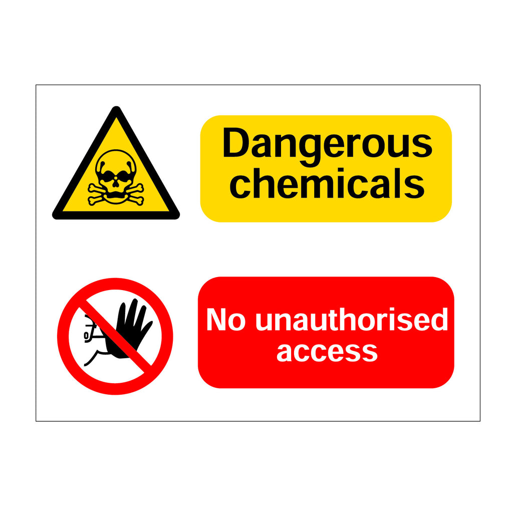 Dangerous Chemicals No Unautorised Access Sign