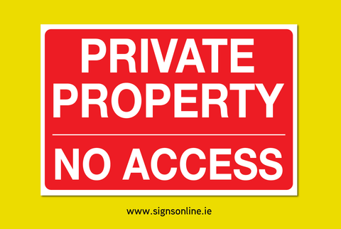 Private Property No Access Sign