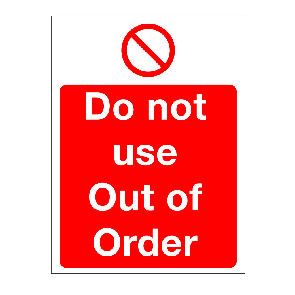Do not use - out of order Sign