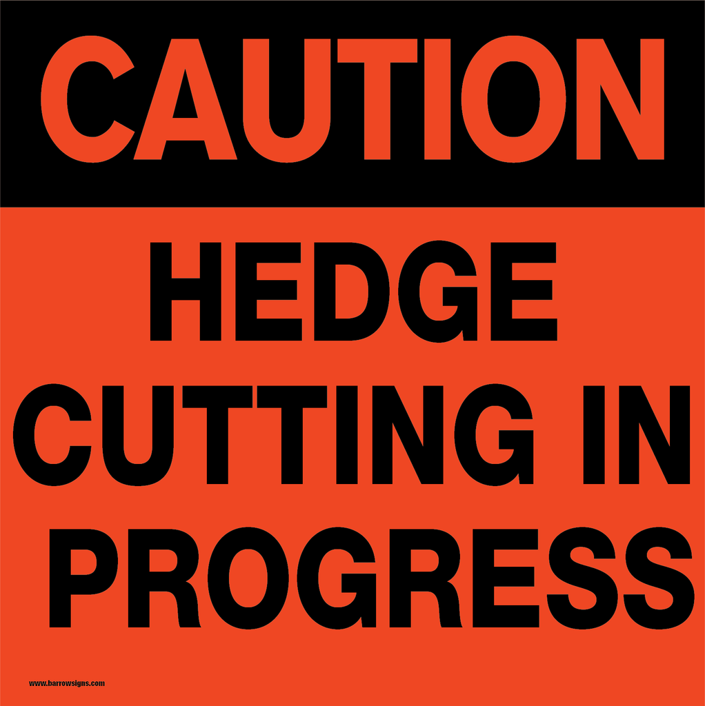 Hedge Cutting Signs PANELS ONLY (No frame)