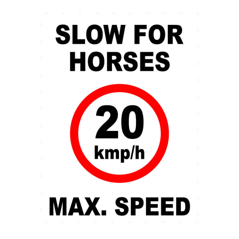 Equine Sign Slow for Horses Sign