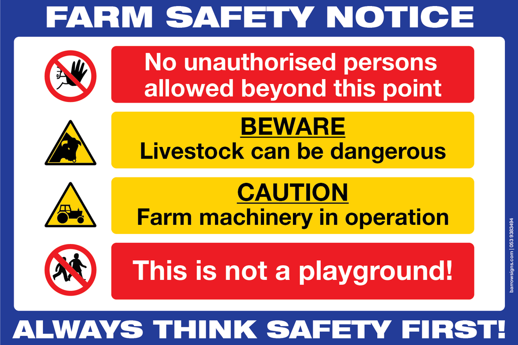 FARM SAFETY NOTICE