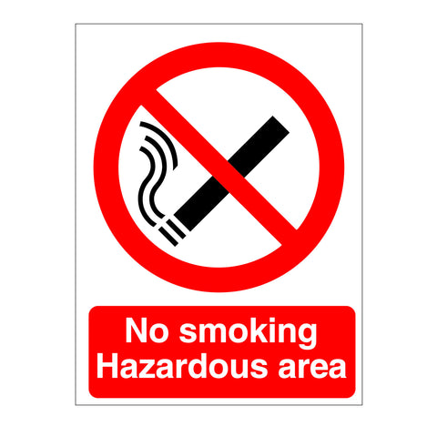 NO SMOKING HAZARDOUS AREA SIGN, great value from www.barrowsigns.com