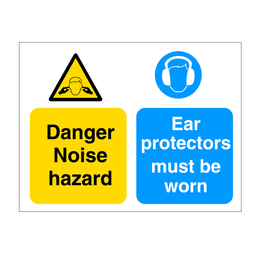 Danger Noise Hazzard Wear Ear Protectors Sign
