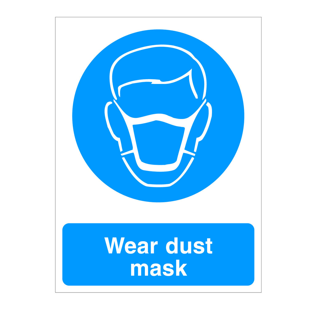 Wear Dust Mask Safety Sign