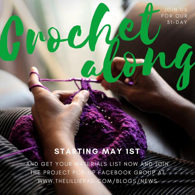 May 2018 Crochet-Along - A Fun & Free 31-Day CAL with The Lillie Pad