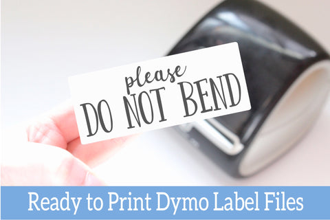 Please Do Not Bend - Ready-to-Print Dymo compatible Label Designs - Long Design