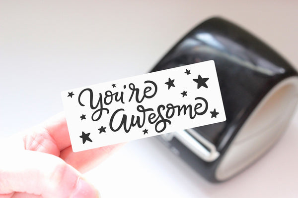 You're Awesome - Ready-to-Print Dymo compatible Label Designs - Long Design