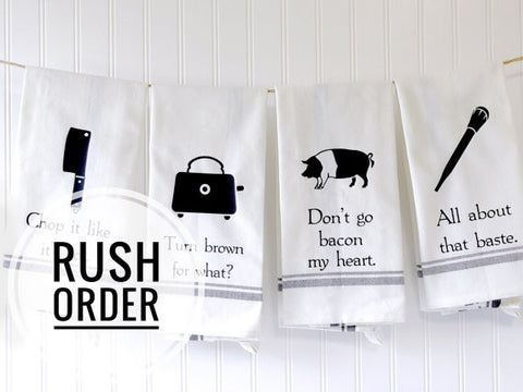funny kitchen towels rush order service add on - Funny Kitchen Towels