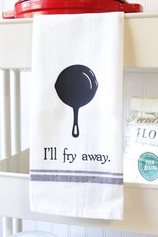 Funny Kitchen Towel - I'll Fry Away