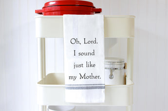 Funny Kitchen Towels - Just Like My Mother