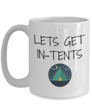 Lets Get In-Tents