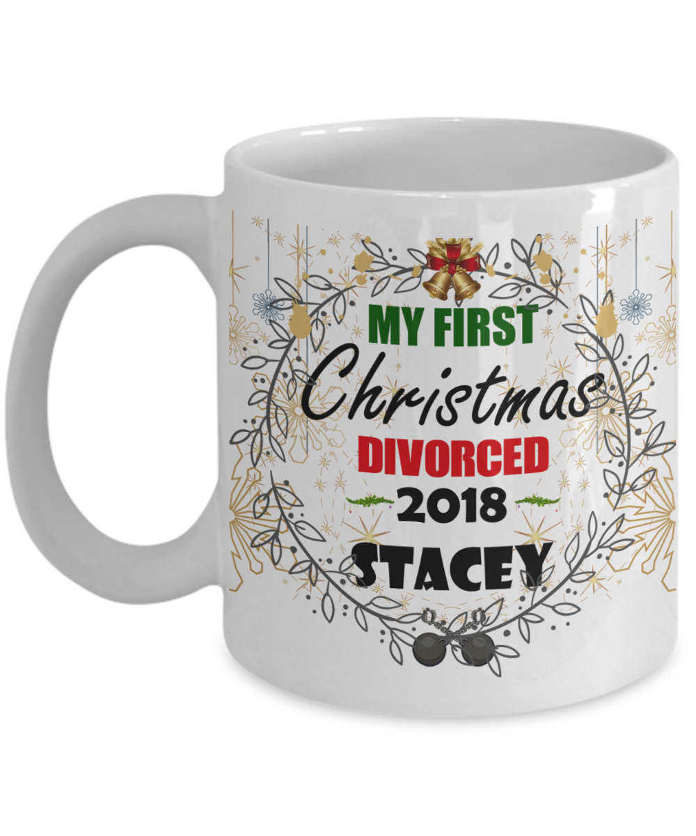 My First Christmas Divorced 2018 - A Funny Divorce Gift For The Holidays