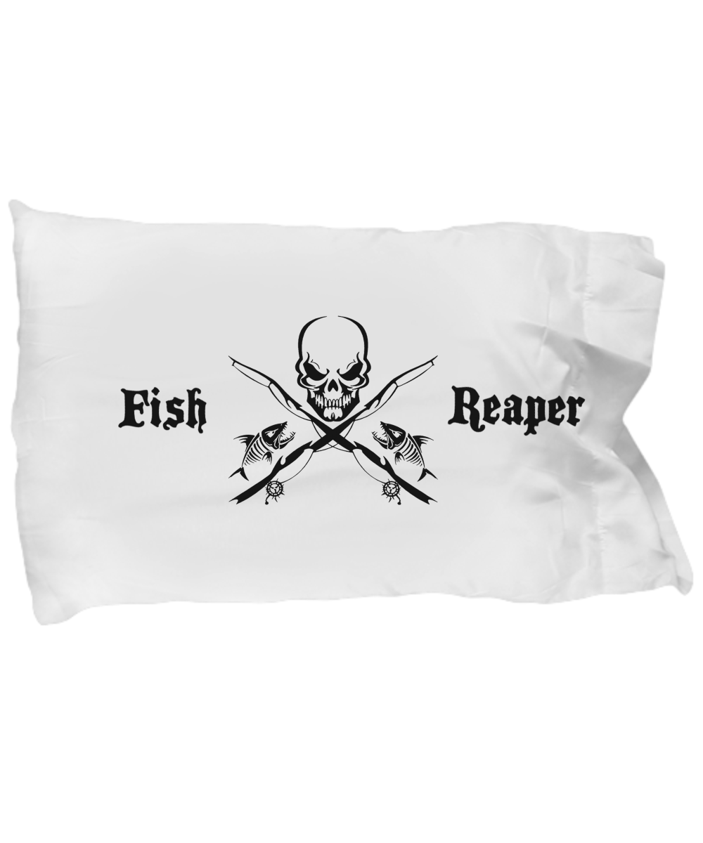 """I am the FISH REAPER"" Pillowcase"