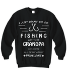 I Want To Go Fishing With Grandpa