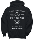 I Want To Go Fishing With My Dad