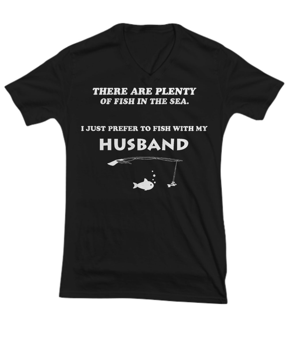 I Just Prefer To Fish With My Husband