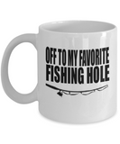 Off To My Favorite Fishing Hole - Fisherman Gift