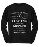 I Want To Go Fishing With My Grandpa